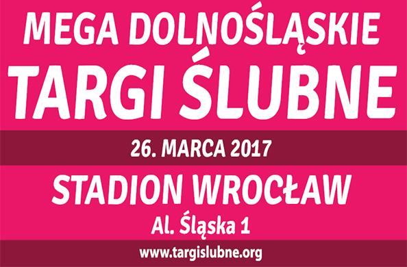 Mega Dolnośląskie Targi Ślubne Wrocław 2017